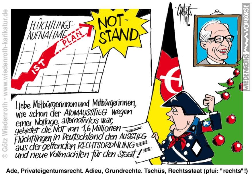 """Bildunterschrift: Ade, Privateigentumsrecht. Adieu, Grundrechte. TschŸs, Rechtsstaat (pfui: """"rechts""""!)"""